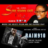 Soul School Cafe The Holiday Edition Pt. 1 feat Rain 910