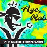 20181105 Boston Decompression 2018 - Aye, Robot