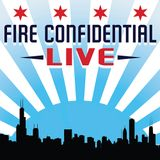 Fire Confidential Live Episode 69 - Fire Confidential Roundtable