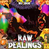 #1808: Raw Dealings