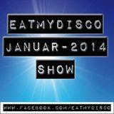 eatmydisco show 6 # 01.2014