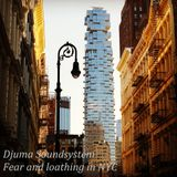 Djuma Soundsystem - Fear and loathing in NYC