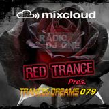 Red Trance - Trance&Dreams 079
