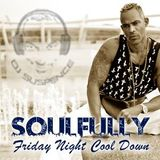 Soulful House Friday Night Cool Down