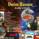 Programa Dorim Hassam 04/04/2017 - Luciane Nunes