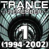 Trance Remember Mix (1994 2002) Part 1