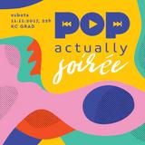 POPactually Soirée   November 2017