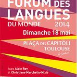 Forom des langues du Monde 2014 - Diffusion du 21/05/14