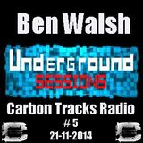 Underground Sessions # 5 with Ben Walsh (21-11-14)