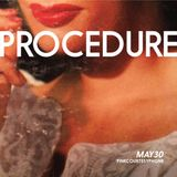 PROCEDURE at Zebulon. May 30, 2018. Pinkcourtesyphone set excerpt