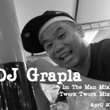 I'm the Man MixXx -DJ Grapla