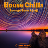 Lounge Zone 14.05 - House Chills