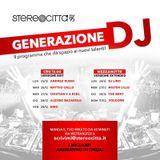 Generazione DJ - Radio Stereocittà 25/12/2017