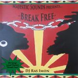 Break Free by DJ Ras Imon