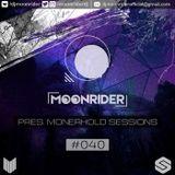 Moonrider - Monerhold Sessions #040 (SLASE FM 10.04.18)