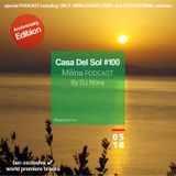 Casa Del Sol #100 special PODCAST including ONLY UNRELEASED, DEMO and WORLD PREMIERE tunes