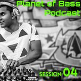 Planet Of Bass Podcast With Isak Gomez - Session 04
