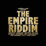 The Empire Riddim - Riddim Wise
