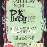 # 113- LE PLAISIR- 23 Giugno 1995-STEVE MANTOVANI- FULL TAPE REMASTERED- In memoria di JOY