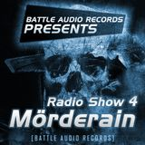 Battle Audio Radio Show 4 by Mörderain