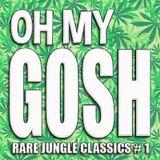 OH MY GOSH!! Jungle Drum & Bass vinyl rarities