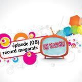 dj yayou-record megamix (épisode 08)