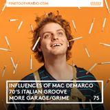 75 - Mac Demarco's Influences, New Mndsgn Remix + UK Garage & Grime