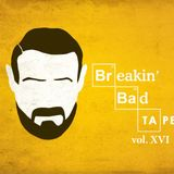 Breakin'Bad Tape vol. XVI