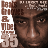 Beats, Grooves & Vibes 35 by DJ Larry Gee