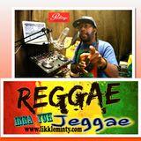 Reggae Inna Yuh Jeggae 3 - 4 - 17