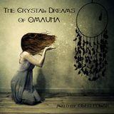Oleg Polar - The Crystal Dreams of Omauha.