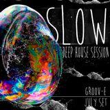 groov-e - slow (deep house session) july 2015