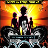 Latin Pop Mix 2