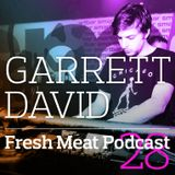 Fresh Meat Podcast 28