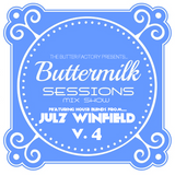 ButterMilk Sessions V.4 Mixed By Julz Winfield