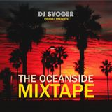 DJ Svoger - The Oceanside Mixtape