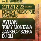 Tomy Montana & Aydan - Live @ Energy Music Pub Szarvas Mistique Tour By Somersby 2012.12.23.