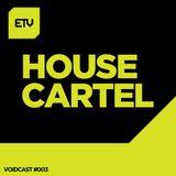 Voidcast #3: House Cartel
