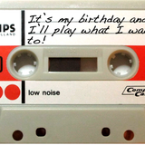 I'll play what I want to! Birthday Mix 2016