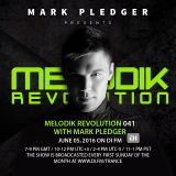 MELODIK REVOLUTION 041 WITH MARK PLEDGER