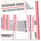 Background sounds and Flexi-disc freebies