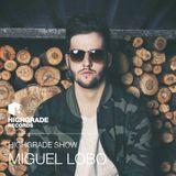 Highgrade Show - Miguel Lobo