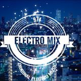 Electro mix 974 session mix 138 New Feature EDM, Electro and Progressive House 2019