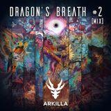 Arkilla   Rowdy Rascal Set   Dragon's Breath #2
