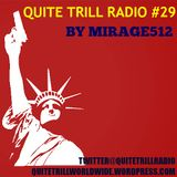 QUITE TRILL RADIO WEEKEND MIX #29