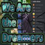 We Are The Dreamers - Radioshow Ep 38 - All the Machines