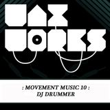Movement Music 10: DJ DRUMMER (DNBA Comp Winner) DNB