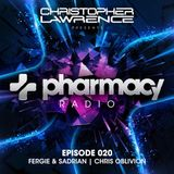 Pharmacy Radio 020 w/ guests Fergie & Sadrian + Chris Oblivion