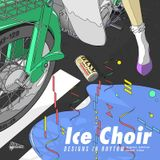 Ice Choir Mix for Designs In Rhythm