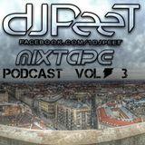 Dj PeeT - #MIXTAPE_Podcast_vol.3